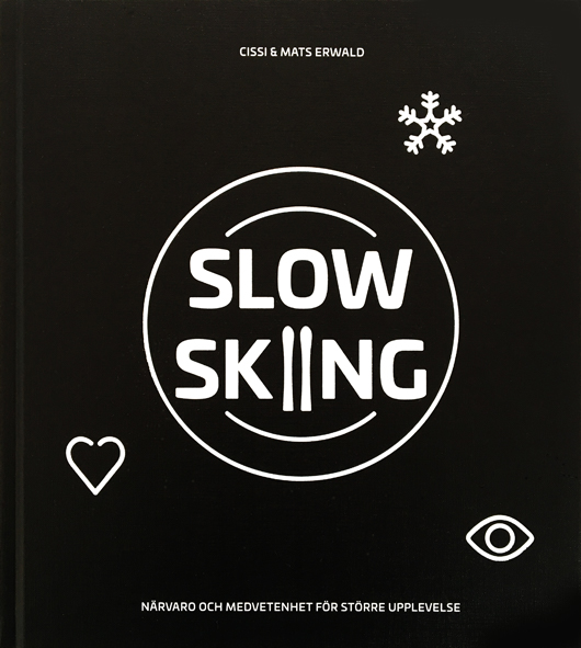 Slow skiing